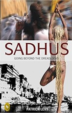 Sadhu for a while; Interview with Patrick Levy