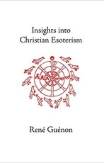 Insights into Christian Esoterism