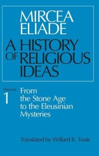A History of Religious Ideas, Vol. I