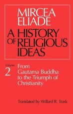 A History of Religious Ideas, Vol II