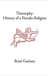 Theosophy: History of a Pseudo-Religion