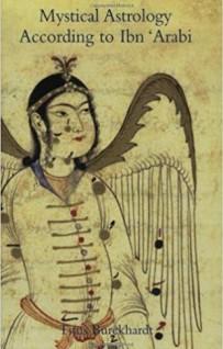 Mystical Astrology According to Ibn Arabi